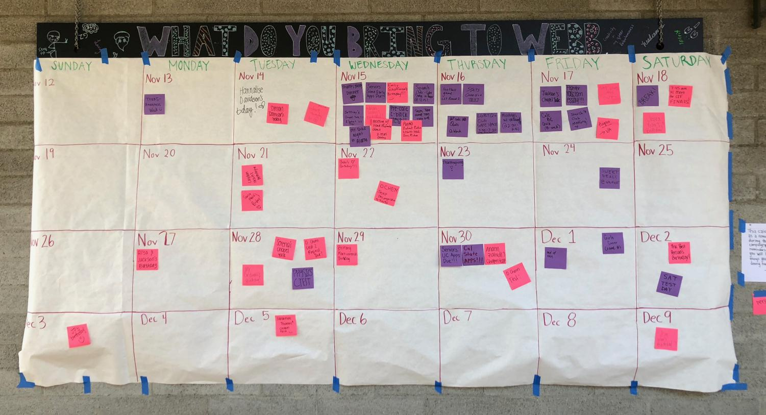 The PAs created a giant calendar to help the student body improve their time management.