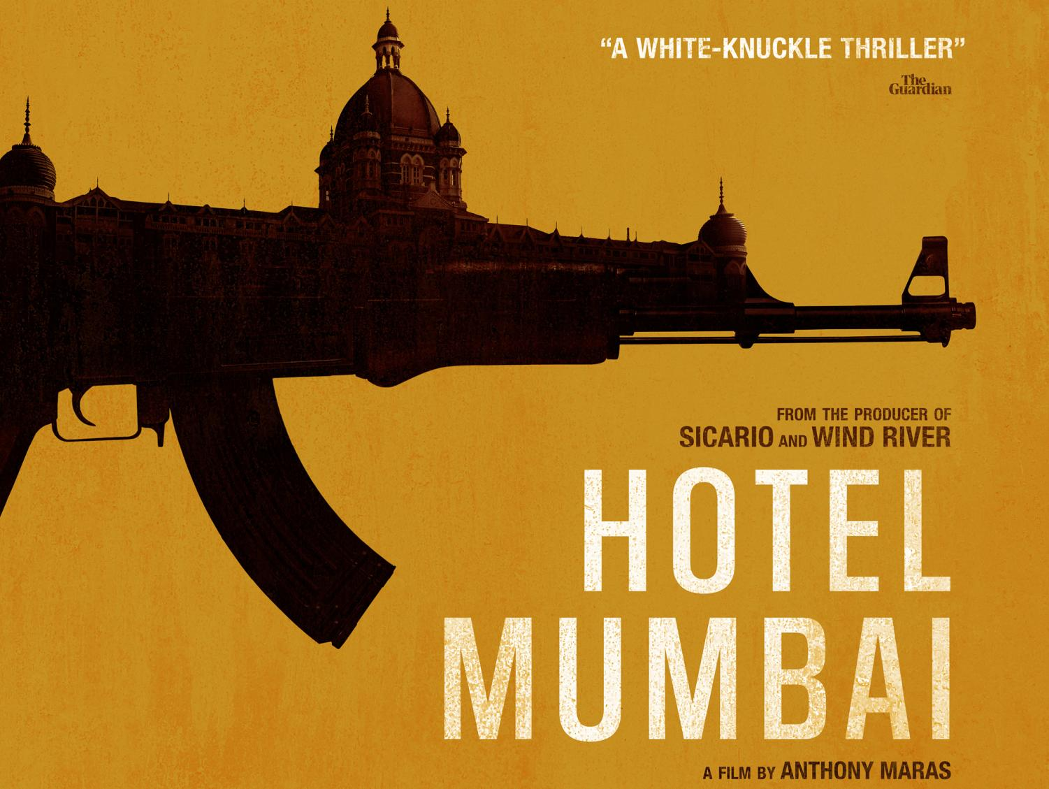 Theatrical release poster for Hotel Mumbai. Graphic Courtesy of IMDb.