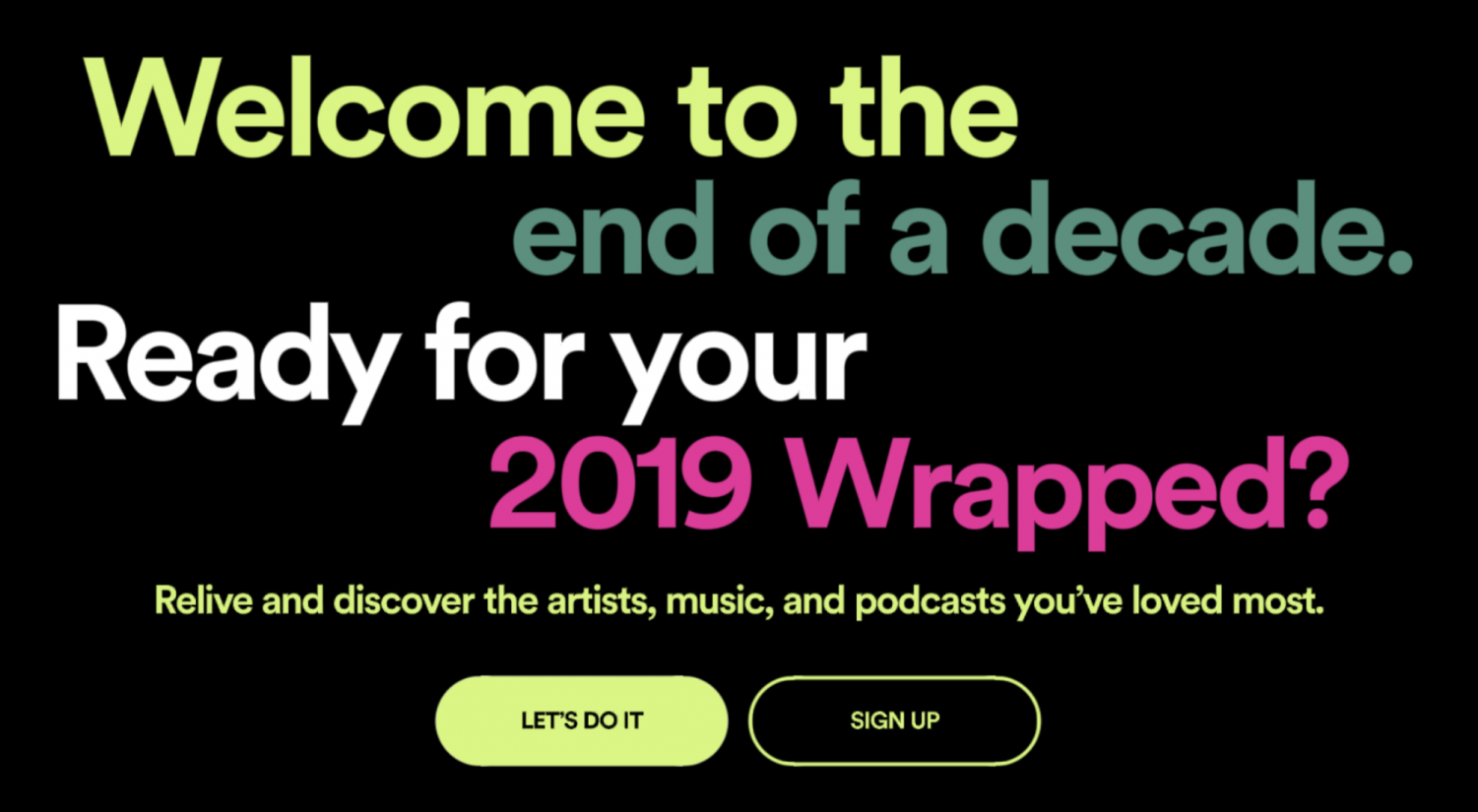 Spotify Wrapped is available for all users. Graphic courtesy of Spotify